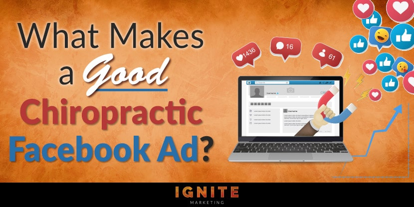 What Makes a Good Chiropractic Facebook Ad?