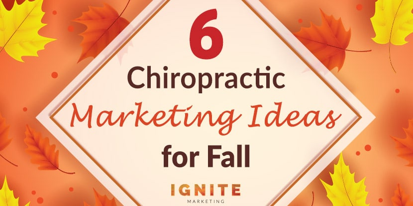 chiropractic marketing ideas for fall