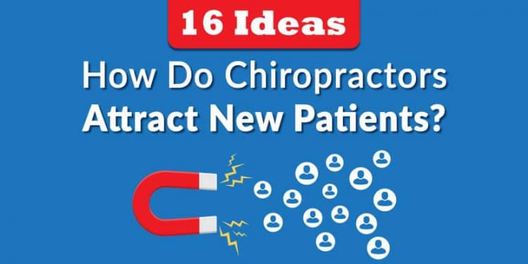 how do chiropractors attract new patients e1570135735413