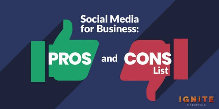 social media for business pros and cons