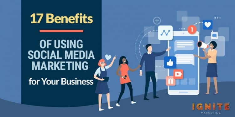 what are the benefits of social media marketing 1