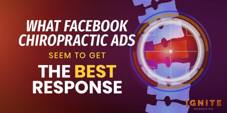 what chiropractic facebook ads get best response