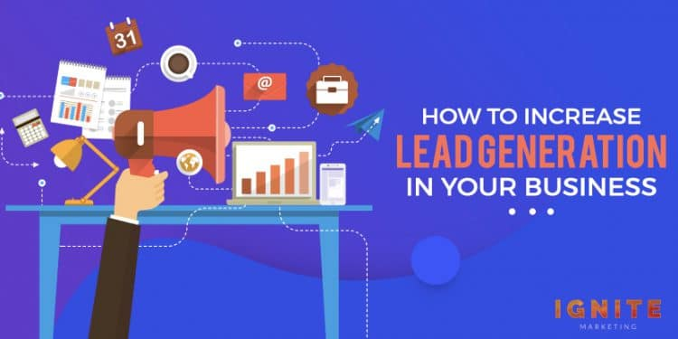 how to increase lead generation in your business