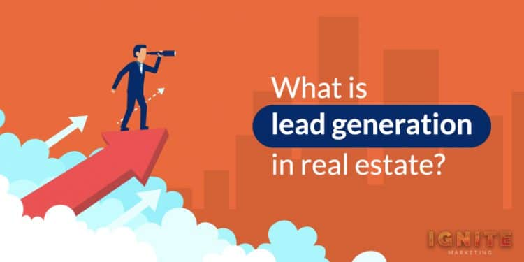 what is lead generation in real estate