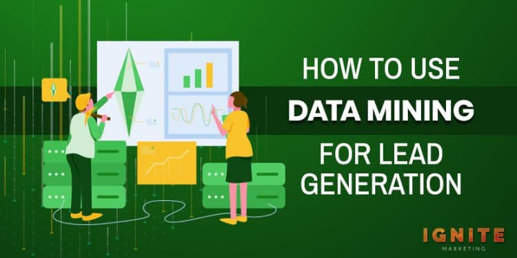 how to use data mining for lead generation