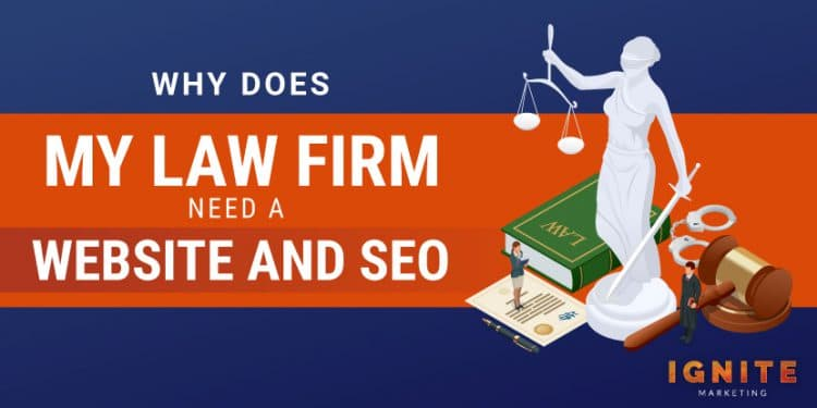 why does my law firm need a website and seo