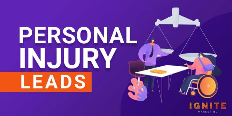 Personal Injury Leads: Where and How To Get Them