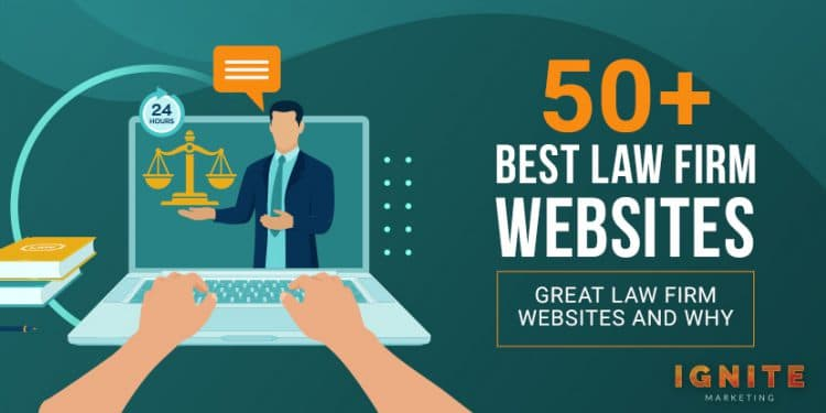 50+ Best Law Firm Websites: Great Law Firm Websites and Why