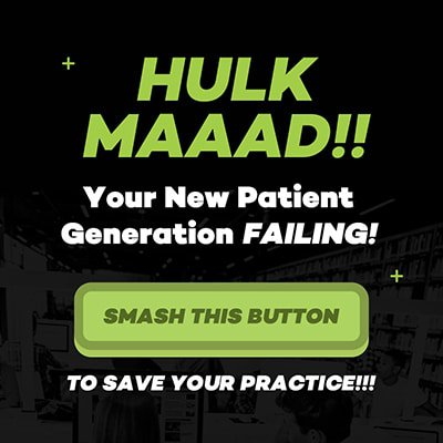Hulk Maaad!! Your New Patient Generation Failing!