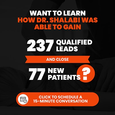Want to learn how Dr. Shalabi was able to gain 77 new patients?