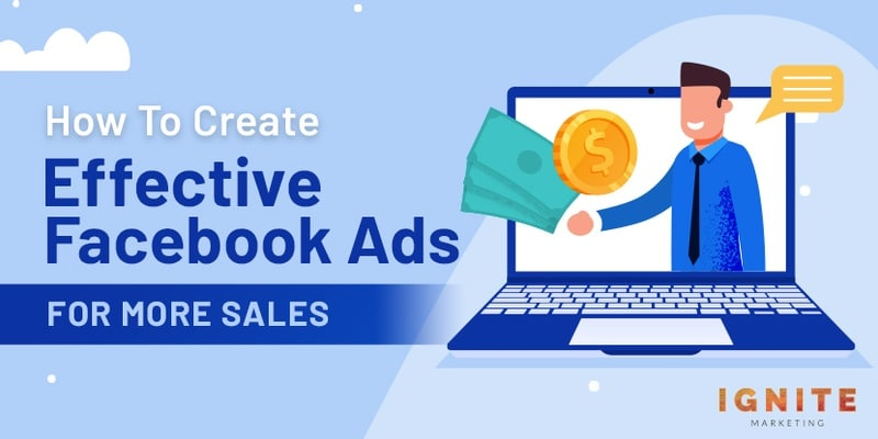 How to Create Effective Facebook Ads for More Sales