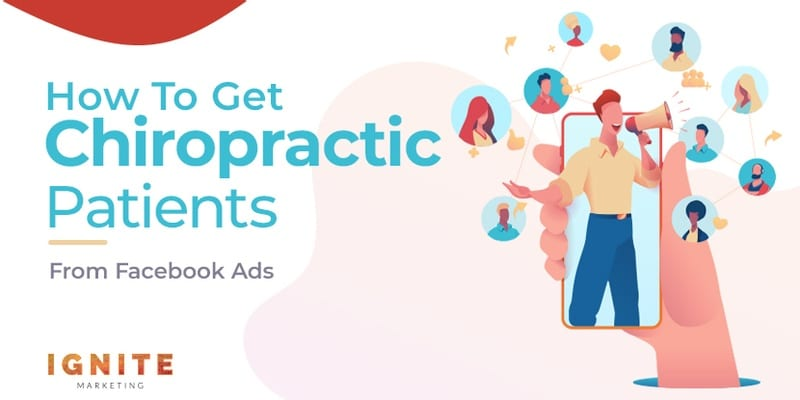 How To Get Chiropractic Patients From Facebook Ads